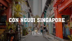 Con người và ẩm thực Singapore