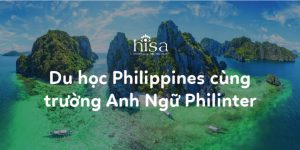 Du học Philippines cùng trường anh ngữ Philinter