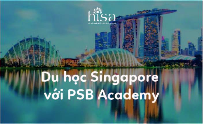 Du học Singapore với Học viện PSB Academy
