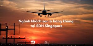 Du học ngành khách sạn, hàng không cùng SDH Singapore