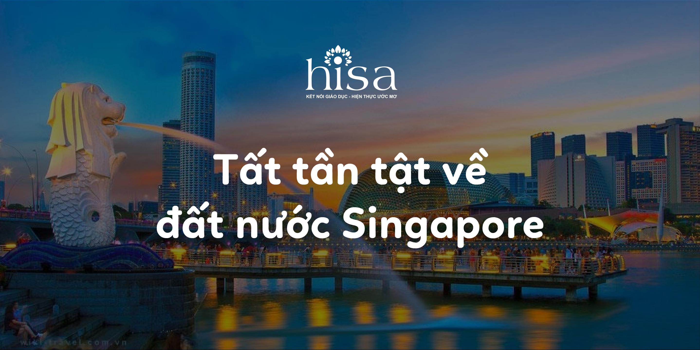 Tất tần tật thông tin đất nước Singapore