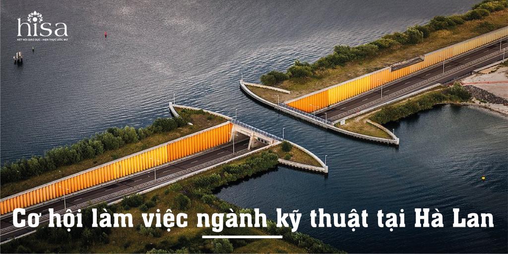 Cơ hội làm việc ngành kỹ thuật tại Hà Lan 2020