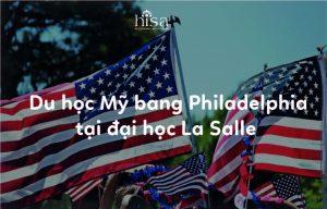 Du học Mỹ bang Philadelphia tại trường đại học La Salle