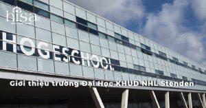 Giới thiệu trường Đại Học KHUD NHL Stenden