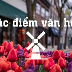 Văn hóa và phong cách sống của người Hà Lan