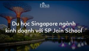 Du học Singapore tại SP Jain School of Global Management
