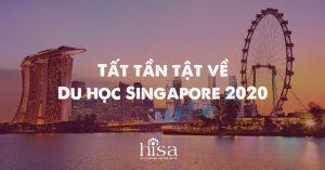 Tất tần tật về du học Singapore 2020