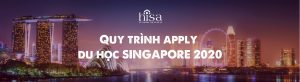 quy trình apply du học singapore 2020