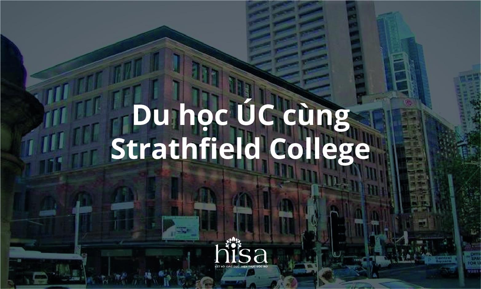 Du học úc cùng cao đẳng Strathfield College