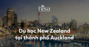 Du học New Zealand tại thành phố Auckland