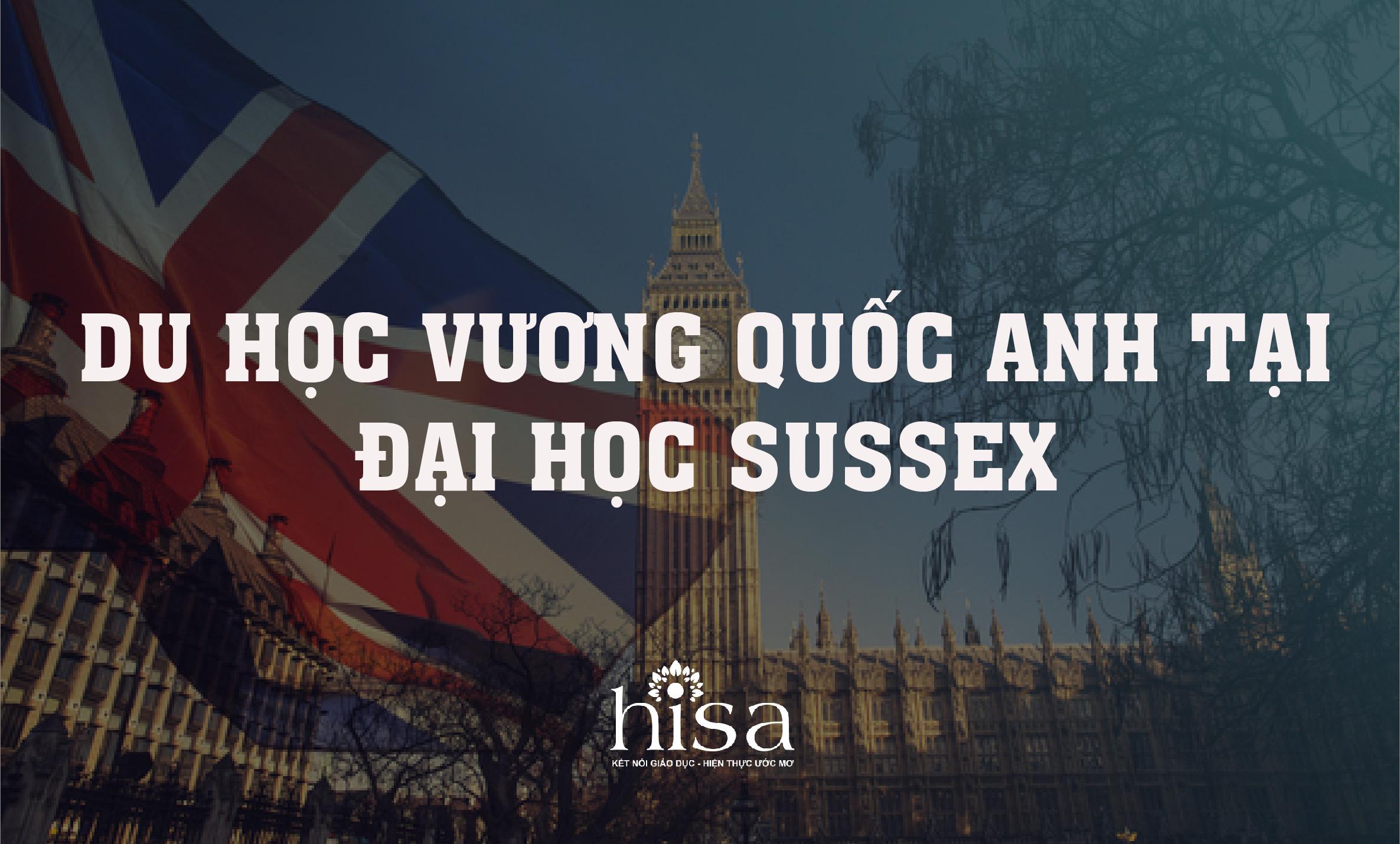 du học vương quốc anh tại đại học Sussex