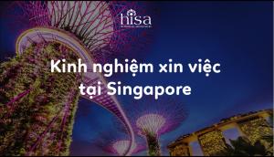 Kinh nghiệm xin việc tại Singapore sau tốt nghiệp