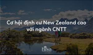 Cơ hội định cư New Zealand cao với ngành CNTT