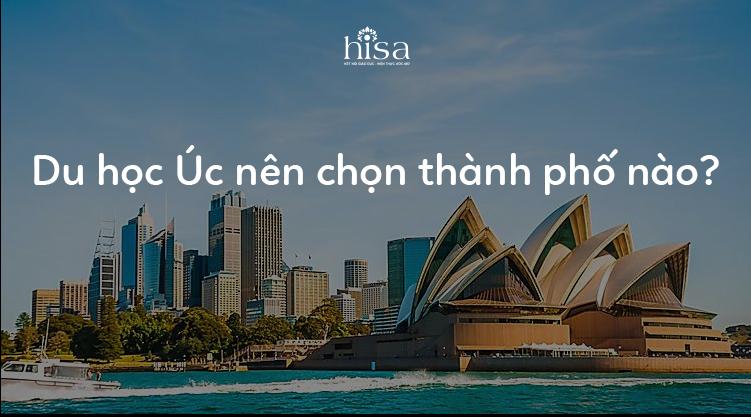 Du học Úc nên chọn thành phố nào