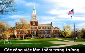 Làm thêm tại Mỹ khi du học trong trường on campus