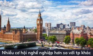 Nhiều công ty lớn cũng như nhiều cơ hội nghề nghiệp ở London hơn so với thành phố khác