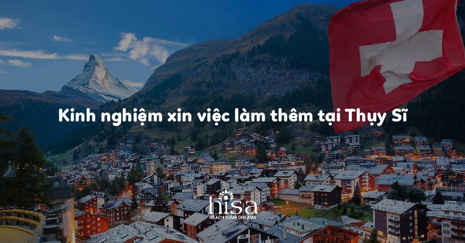 Kinh nghiệm xin việc làm thêm tại Thụy Sĩ