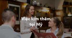 Việc làm thêm tại Mỹ cho du học sinh Việt Nam