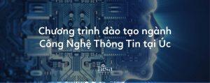 Chương trình đào tạo ngành công nghệ thông tin CNTT tại úc