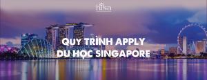 Quy trình apply du học Singapore