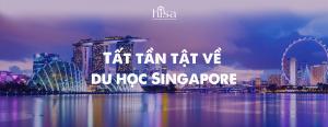 Thông tin du học Singapore 2021