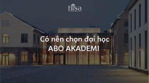 Có nên chọn học đại học ABO AKADEMI Phần Lan không