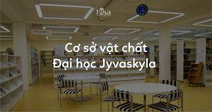 Cơ sở vật chất đại học Jyvaskyla