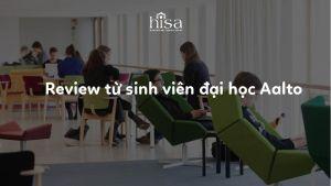 Review từ sinh viên đại học Aalto