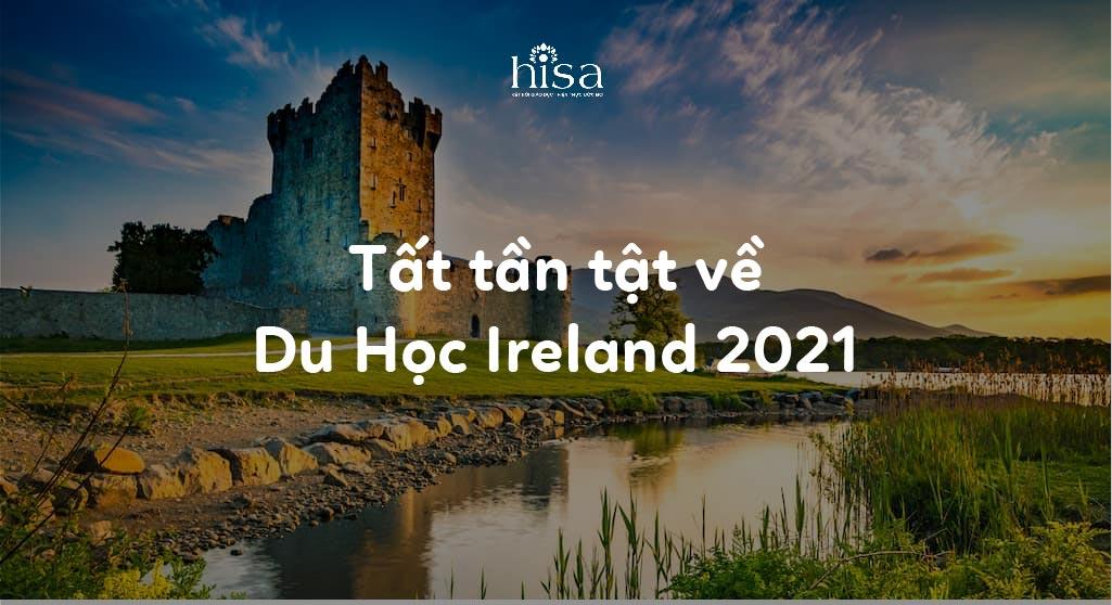 Tất tần tật thông tin du học Ireland 2021