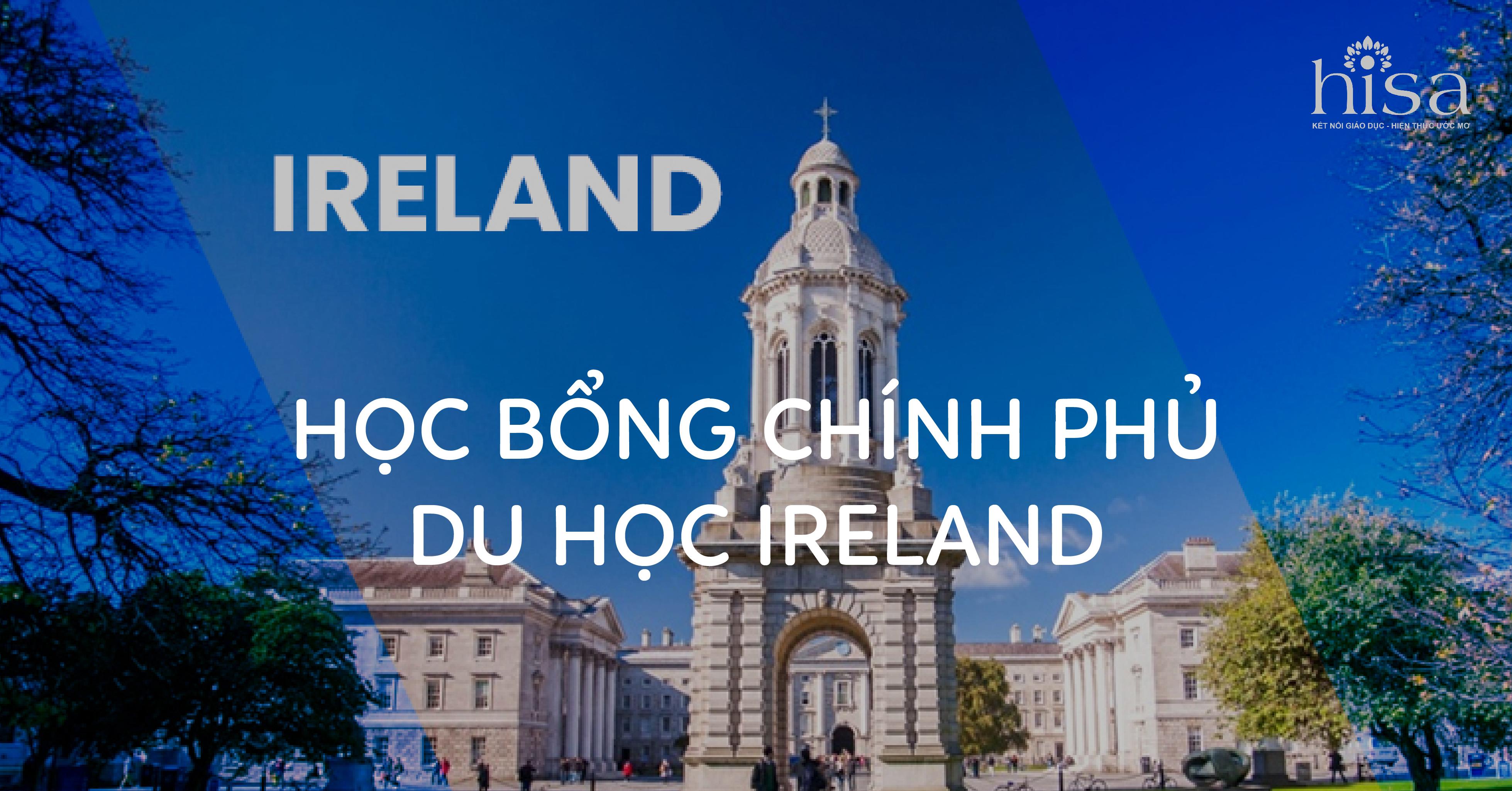HỌC BỔNG CHÍNH PHỦ DU HỌC IRELAND