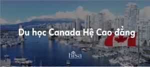 Du học Canada 2021 Hệ Cao đẳng