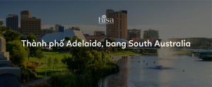Du học Thành phố Adelaide, bang South Australia