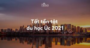 du học Úc 2021 cần gì