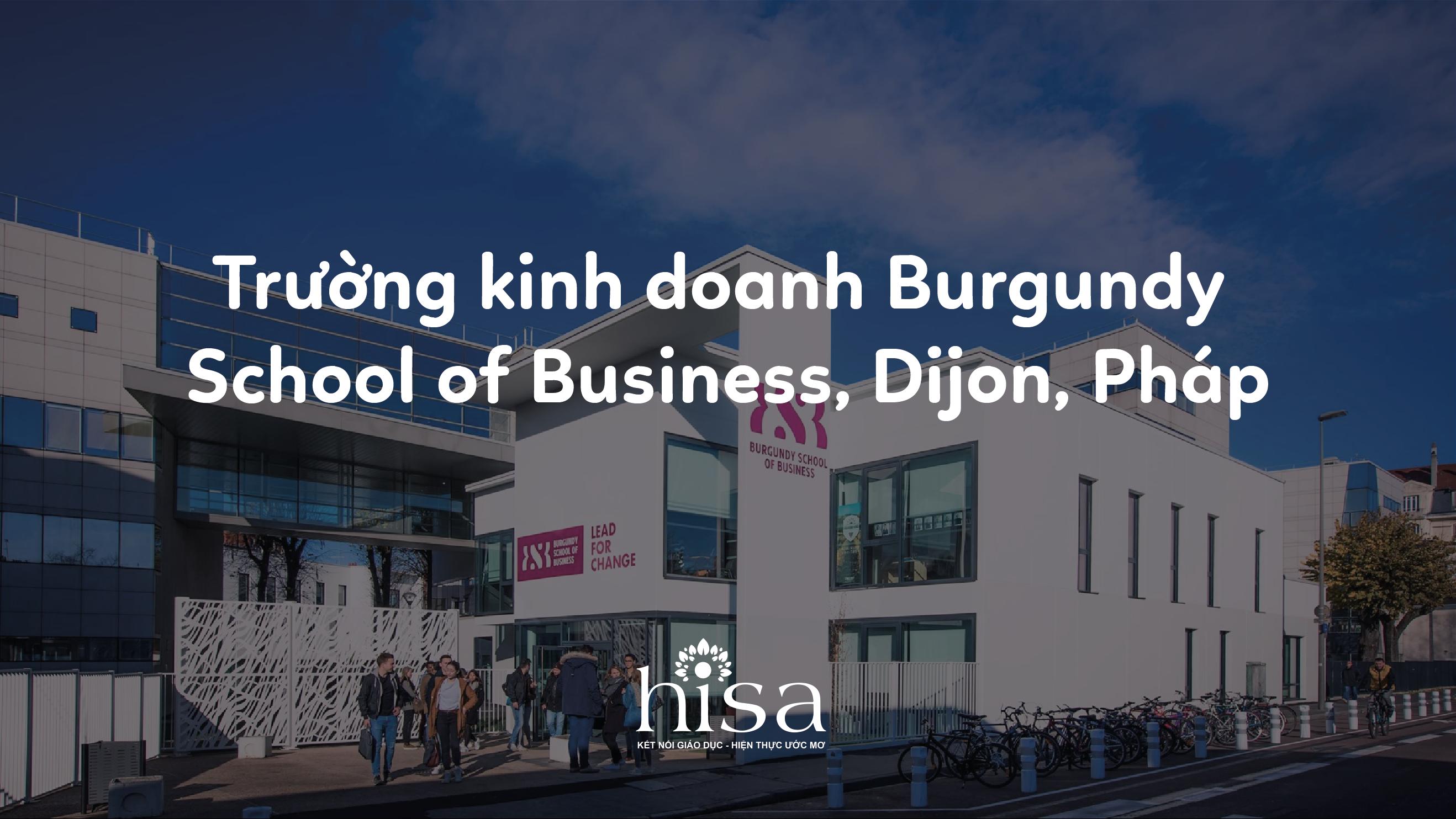 Burgundy School of Business, Dijon, Pháp