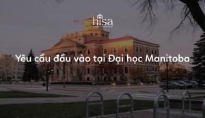 Yêu cầu đầu vào tại Đại học Manitoba